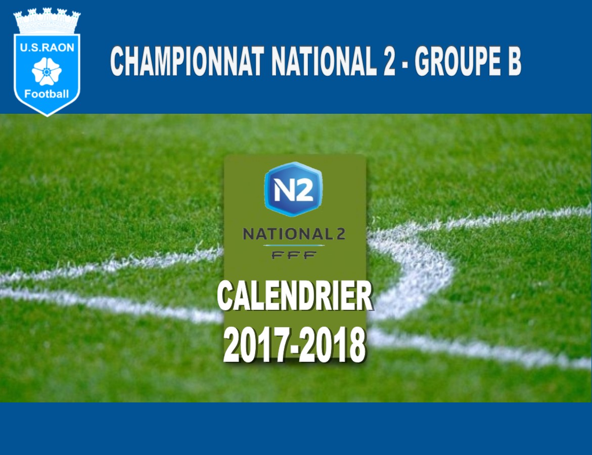 Calendrier National 2 Groupe A.Actualite National 2 Groupe B Calendrier Club